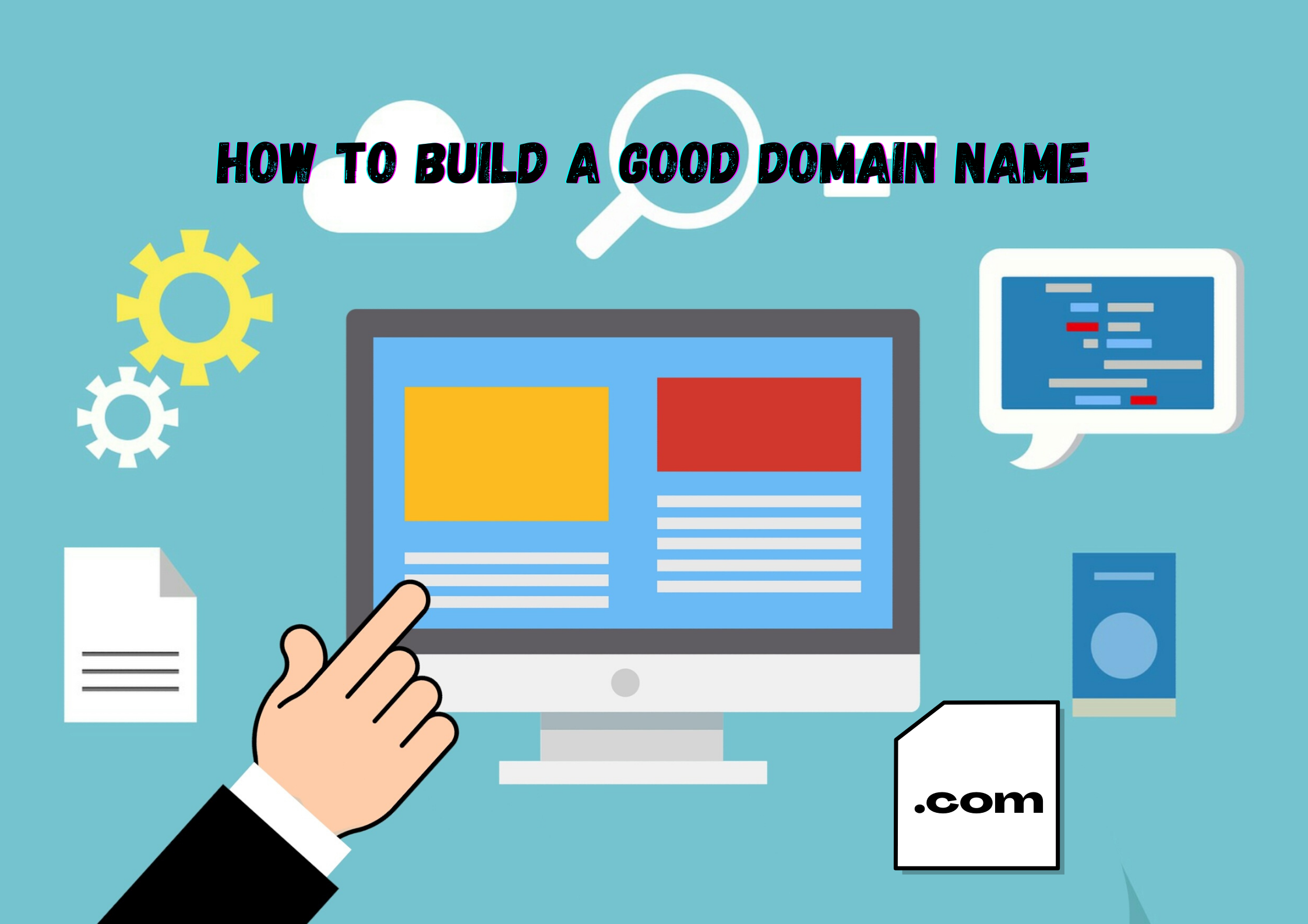 DOMAIN NAME AND HOW TO BUILD IT EFFECTIVELY